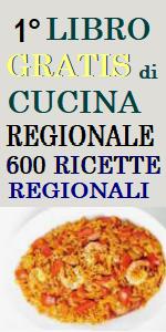 www.ilmiositoweb.it/libro  LIBRO GRATIS DI CUCINA, libro gratis online di cucina regionale italiana, RICETTE GRATIS DI CUCINA REGIONALE, LIBRO DI CUCINA CON RICETTE REGIONALI - 600 RICETTE IN UN LIBRO GRATIS