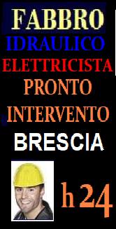 www.superfabbro.com/brescia  SOS PRONTO INTERVENTO A BRESCIA - FABBRO  RIPARAZIONI APERTURA PORTE - IDRAULICO ELETTRICISTA URGENTE CONDIZIONATORI