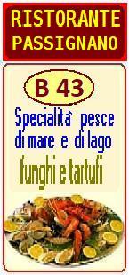 RISTORANTE B43 a PASSIGNANO sul TRASIMENO - PERUGIA - Specialità pesce di mare e di lago, funghi e tartufi