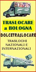 TRASLOCHI FACILI a BOLOGNA SAN LAZZARO - DOLCETRASLOCARE - TRASLOCHI NAZIONALI e INTERNAZIONALI - TRASLOCHI IN TUTTA ITALIA